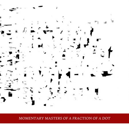 """Momentary Masters Of A Fraction Of A Dot"" CD"